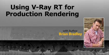 Lynda - Using Vray RT in Production Rendering