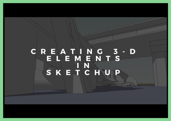 Gumroad - Kalen Chock - Creating 3d Blockout In SketchUp