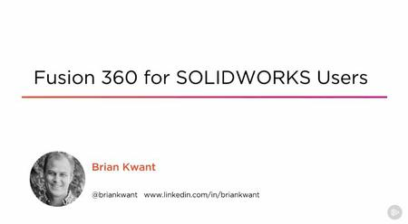 Pluralsight – Fusion 360 for SOLIDWORKS Users