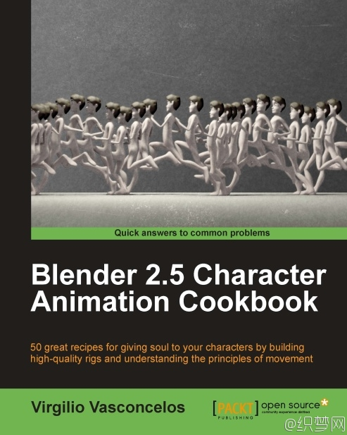 Blender 2.5角色动画教程 - Blender 2.5 Character Animation Cookbook