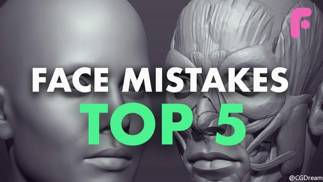 ZBrush雕刻面部五官结构模型教程 - 5 Mistakes Every Artist Makes When Making Faces