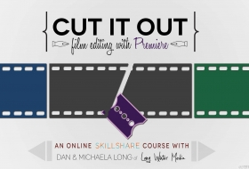 Premiere电影视频剪辑编辑教程 - Cut It Out Film Editing with Adobe Premiere